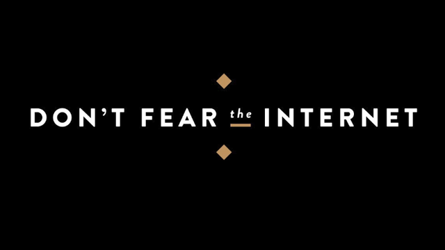 Preview image of 'Don't Fear the Internet'